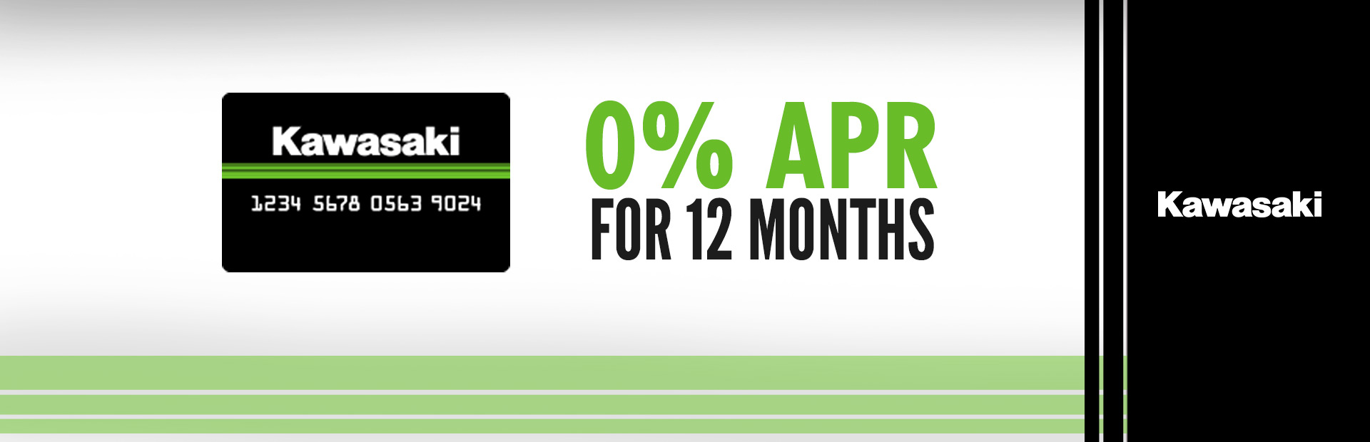 Kawasaki: Kawasaki Card Offer 0% APR for 12 Months